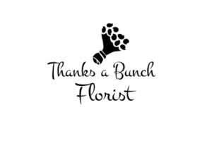 Thanks a Bunch Florist