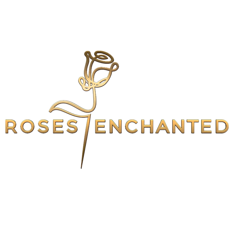 Roses Enchanted