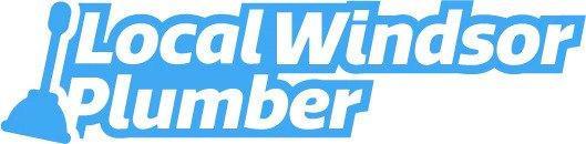 Plumber Windsor - Local Windsor Plumbing Services