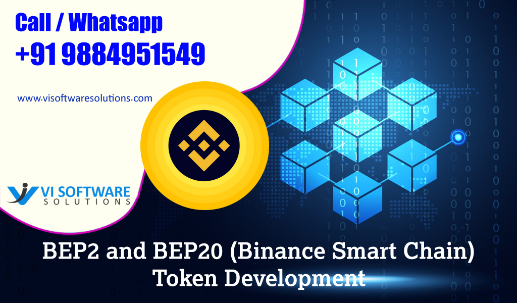 BEP2 and BEP20 (Binance Smart Chain) Token Development – VI Software Solutions