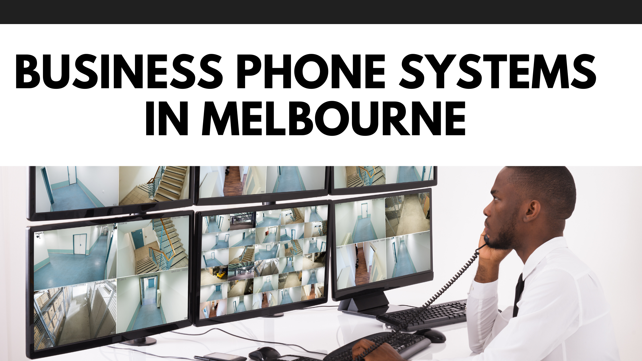 How Do You Pick The Right Business Phone Systems in Melbourne?