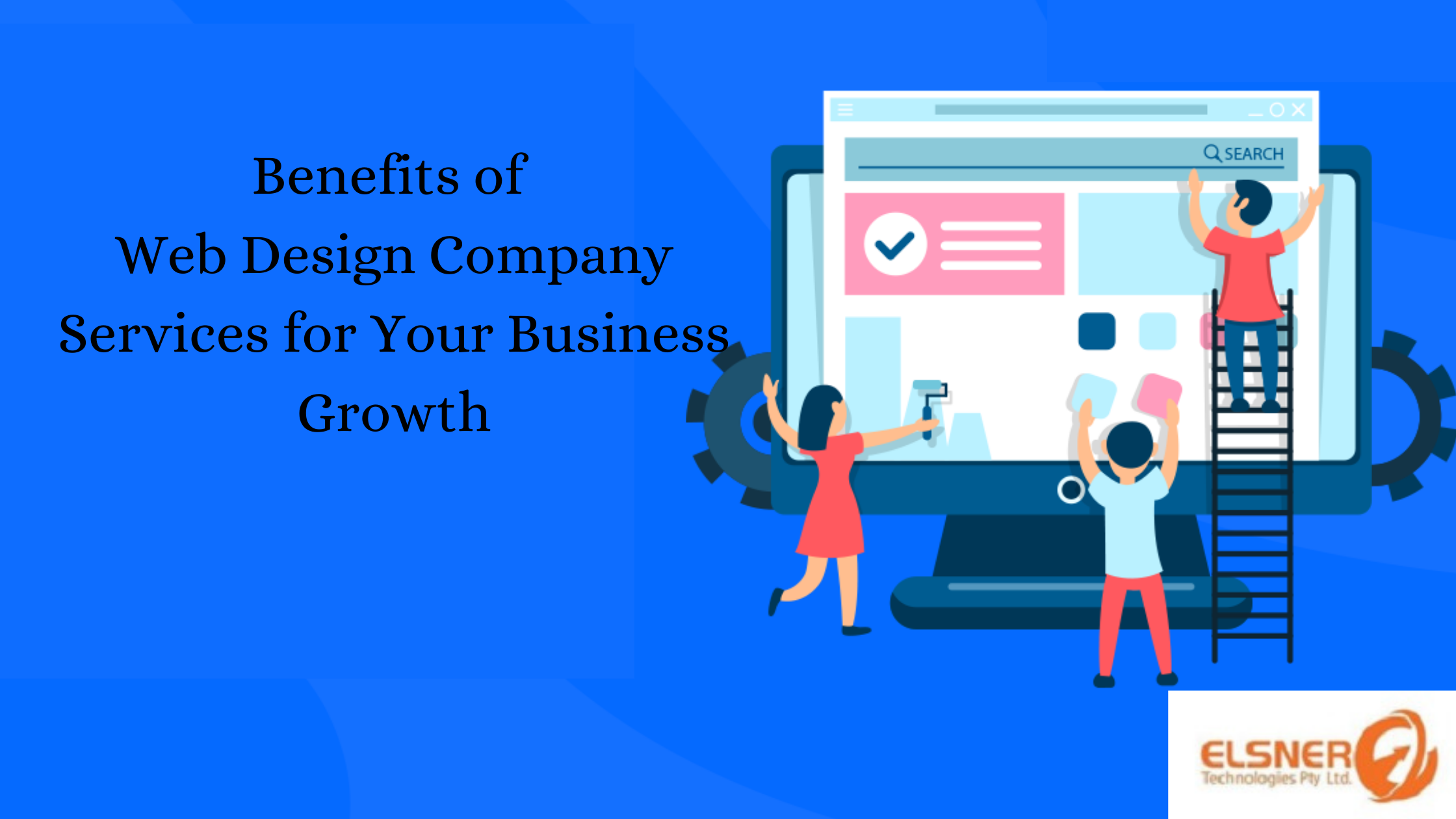 Ten benefits of Web Design Company Services for Your Business Growth
